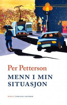 Menn i min situasjon av Per Petterson (Innbundet)