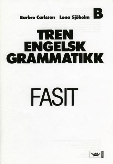 Bilde av Tren Engelsk Grammatikk, Fasit Hefte B