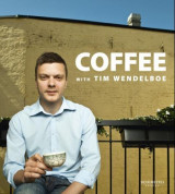 Omslag - Coffee with Tim Wendelboe