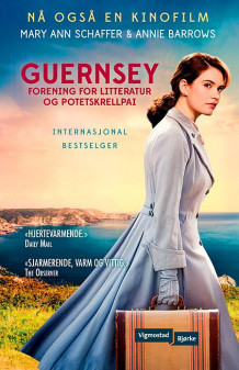 Guernsey forening for litteratur og potetskrellpai av Mary Ann Shaffer (Heftet)