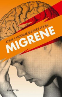 Migrene av Anne Christine Buckley Poole (Ebok)