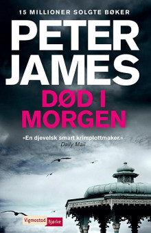 Død i morgen av Peter James (Heftet)