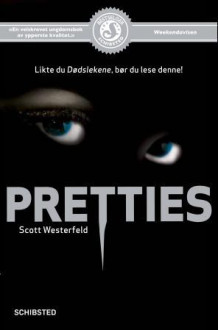 Pretties av Scott Westerfeld (Heftet)
