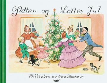 Petter og Lottes jul Elsa Beskow {TYPE#Innbundet}