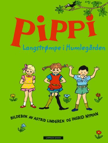 Pippi Langstrømpe i Humlegården Astrid Lindgren {TYPE#Innbundet}