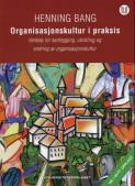 Organisasjonskultur i praksis