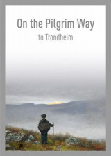Omslag - On the pilgrim way to Trondheim