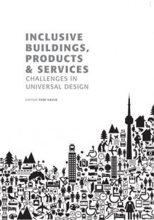 Inclusive buildings, products & services (Heftet)