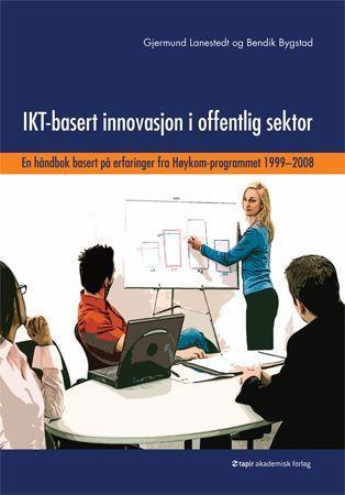 Bilde av Ikt-basert Innovasjon I Offentlig Sektor
