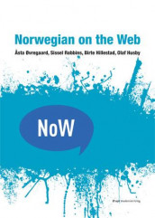 Norwegian on the web av Birte Hillestad, Olaf Husby, Sissel Robbins og Åsta Øvregaard (Heftet)