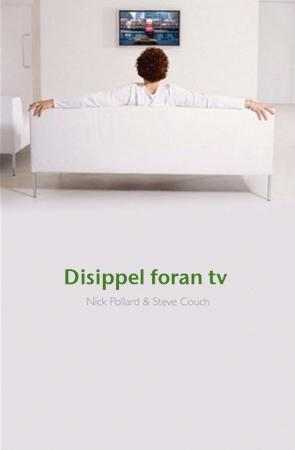 Disippel foran tv Steve Couch