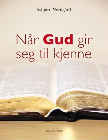 Bilde av Når Gud Gir Seg Til Kjenne