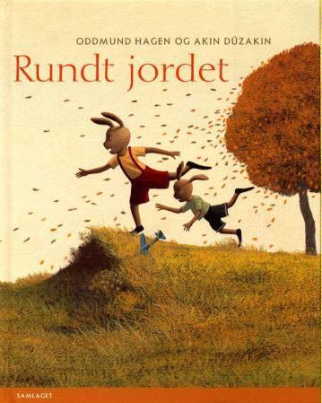 Rundt jordet Oddmund Hagen {TYPE#Innbundet}