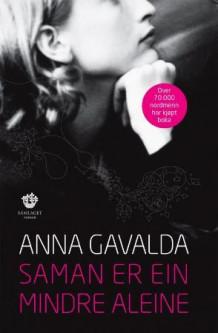 Saman er ein mindre aleine av Anna Gavalda (Innbundet)