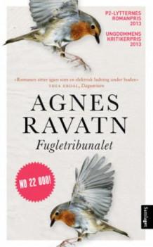 Fugletribunalet av Agnes Ravatn (Heftet)