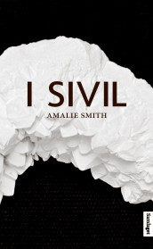 I sivil av Amalie Smith (Heftet)