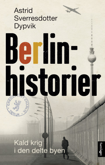 Bilde av Berlinhistorier