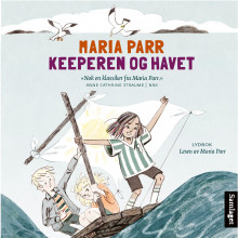 Keeperen og havet av Maria Parr (Lydbok-CD)