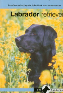 Labrador retriever (Heftet)