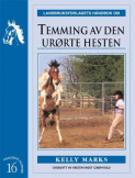 Temming av den urørte hesten