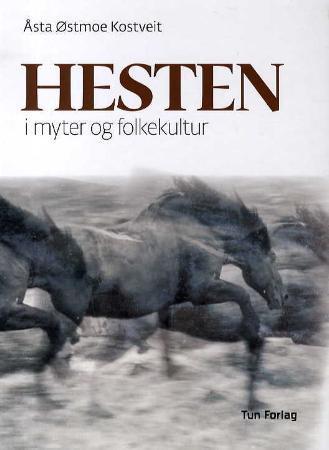 Bilde av Hesten I Myter Og Folkekultur