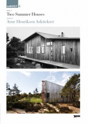 Project: Two summer houses, architect: Arne Henriksen arkitekter av Karl Otto Ellefsen (Heftet)