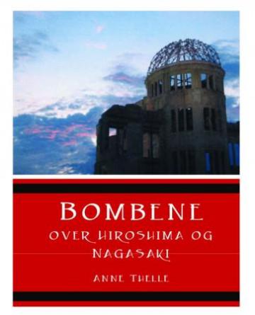 Bilde av Bombene Over Hiroshima Og Nagasaki