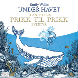 Omslag - Under havet. En antistress prikk-for-prikk oplevelse