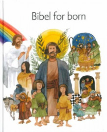 Bibel for born av Karin Karlberg, Inga Wernolf og Lisa Östh (Innbundet)