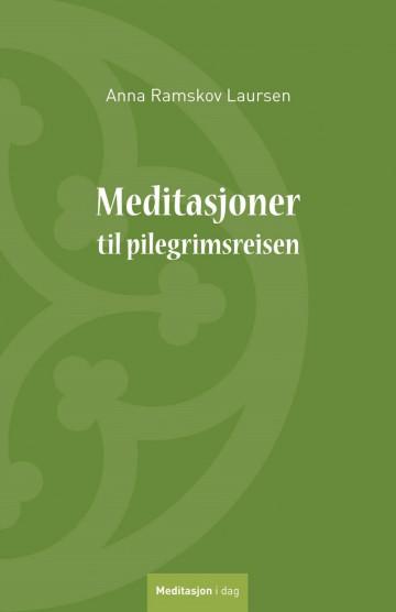 Bilde av Meditasjoner Til Pilegrimsreisen