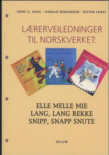 Bilde av Lærerveiledninger Til Norskverket: Elle Melle Mie, Lang Lang Rekke, Snipp, Snapp Snute