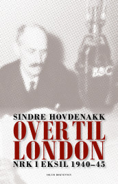 Over til London av Sindre Hovdenakk (Ebok)