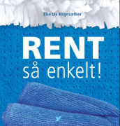 Rent av Else Liv Hagesæther (Innbundet)