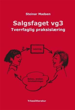 Salgsfaget vg3 Steinar Madsen {TYPE#Heftet}