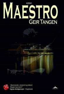 Maestro av Geir Tangen (Innbundet) | Tanum nettbokhandel