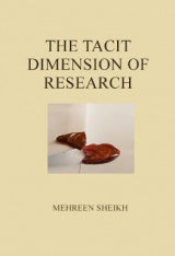 Omslag - The tacit dimension of research