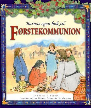 Bilde av Barnas Egen Bok Til Førstekommunion