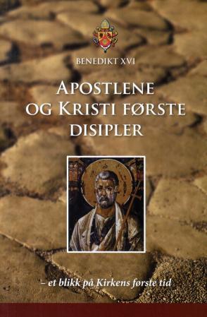 Bilde av Apostlene Og Kristi Første Disipler