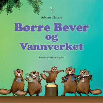 Bilde av Børre Bever Og Vannverket