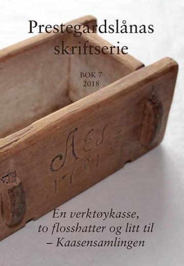 Bilde av En Verktøykasse, To Flosshatter Og Litt Til - Kaasensamlingen