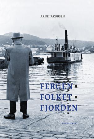 Bilde av Fergen, Folket, Fjorden