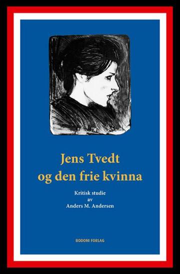 Bilde av Jens Tvedt Og Den Frie Kvinna