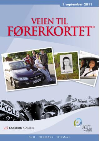 Fra mega Veien til førerkortet av Dagfinn Moe (Heftet) - Teknologi GA-01