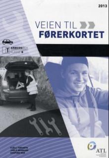 Svært Veien til førerkortet av Dagfinn Moe (Heftet) - Teknologi BY-52