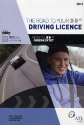 The road to your driving licence av Dagfinn Moe, Jarle Nermark og Kjell Torsmyr (Heftet)