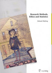Research method, ethics and statistics av Edvard Befring (Heftet)