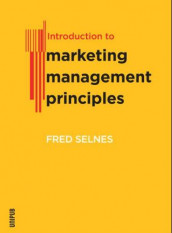 Introduction to marketing management principles av Fred Selnes (Heftet)