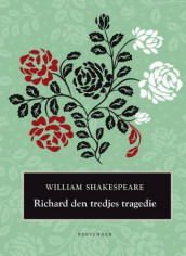 Richard den tredjes tragedie av William Shakespeare (Innbundet)