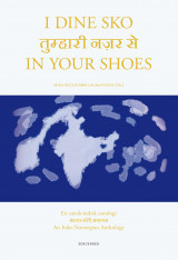 Omslag - I dine sko = In your shoes : a Indo-Norwegian anthology