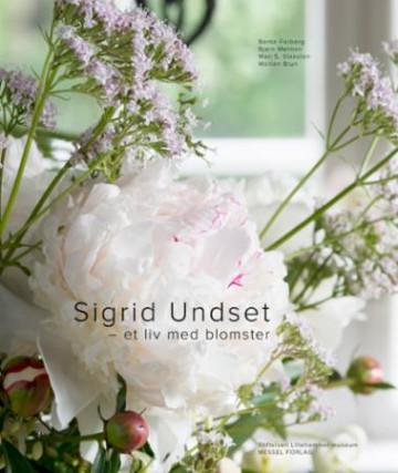 Bilde av Sigrid Undset - Et Liv Med Blomster